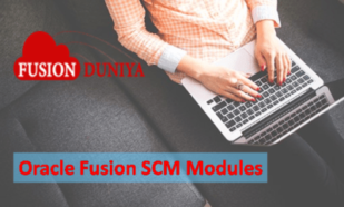 Oracle Fusion SCM Modules